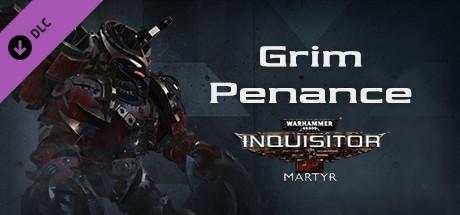 Warhammer 40,000: Inquisitor - Martyr - Grim Penance