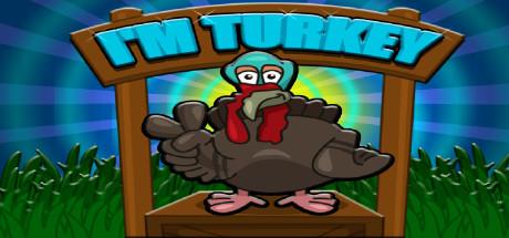 I`m Turkey