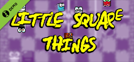 Little Square Things Demo