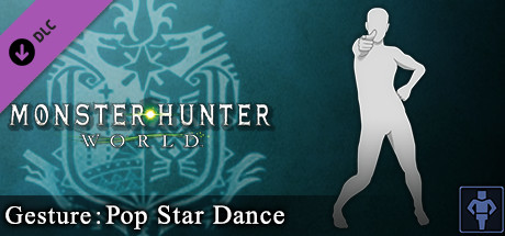 Monster Hunter: World - Gesture: Pop Star Dance