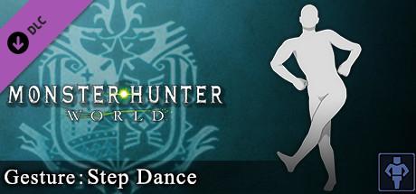 Monster Hunter: World - Gesture: Step Dance