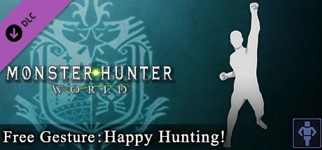 Monster Hunter: World - Free Gesture: Happy Hunting!