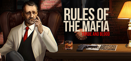 Teaser image for Rules of The Mafia: Trade & Blood