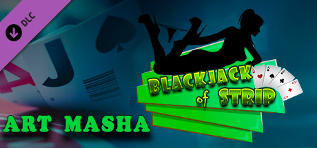 Blackjack of Strip ART Masha