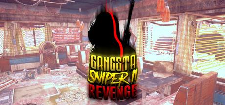 Gangsta Sniper 2: Revenge