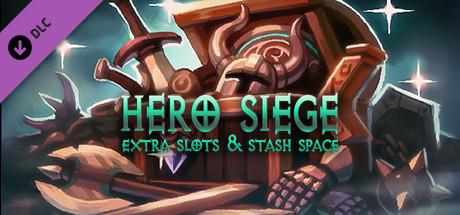 Hero Siege - Extra slots & stash space