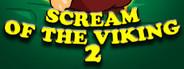 Scream of the Viking 2