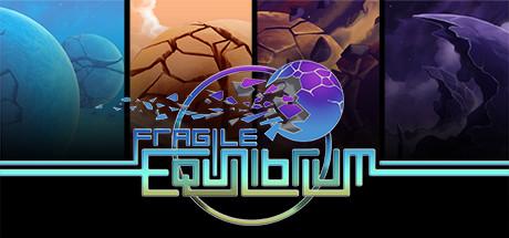 Fragile Equilibrium