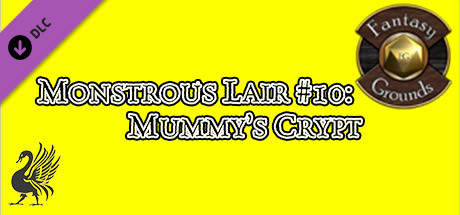 Fantasy Grounds - Monstrous Lair #10: Mummy's Crypt (Any Ruleset)
