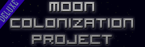 Moon Colonization Project: Deluxe Edition