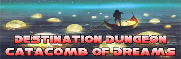 Destination Dungeon Catacomb of Dreams Pack