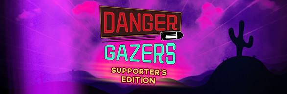 Danger Gazers Supporter's Edition