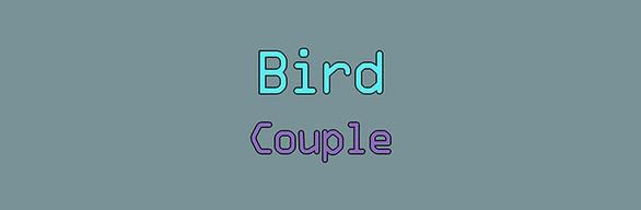 Bird couple🐦 FULL