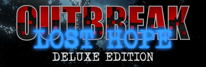 Outbreak: Lost Hope Deluxe Edition