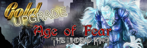 Age of Fear: The Undead King (Upgrade)