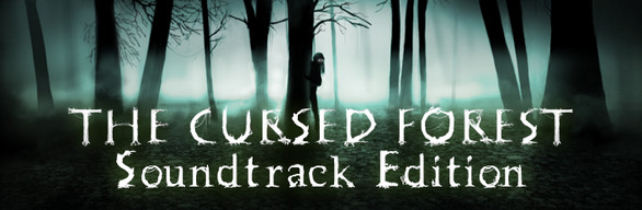 The Cursed Forest Soundtrack Edition
