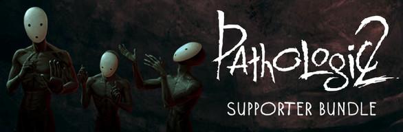 Pathologic 2 Supporter Bundle