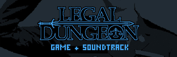 Legal Dungeon + Soundtrack