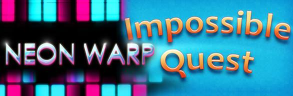 Neon Warp + Impossible Quest Studio Pack #1
