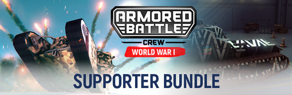 Armored Battle Crew WW1 - Supporter Bundle