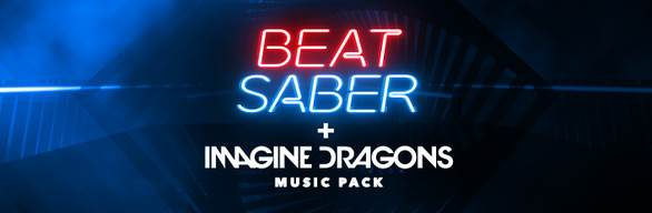 Beat Saber - Game + Imagine Dragons Music Pack