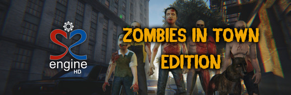 S2ENGINE HD - Zombies in Town Edition