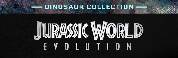Jurassic World Evolution: Dinosaur Collection