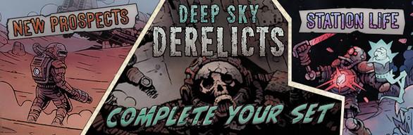 Deep Sky Derelicts - Complete Your Set
