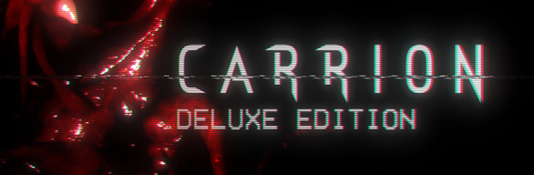CARRION: Deluxe Edition