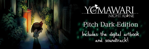 Yomawari: Night Alone Digital Pitch Dark Edition / 夜廻 デジタル限定版 (Game + Art Book + Soundtrack)
