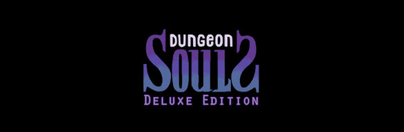 Dungeon Souls Deluxe Edition