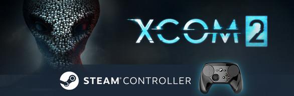 XCOM 2 + Steam Controller