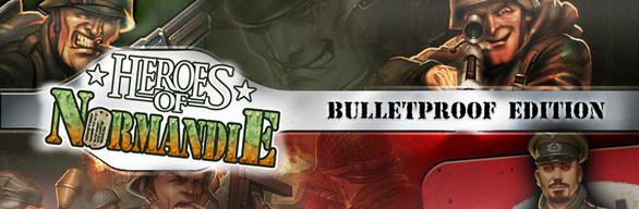 Heroes of Normandie Bulletproof Edition