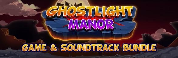 Ghostlight Manor + Soundtrack