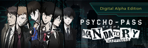 PSYCHO-PASS: Mandatory Happiness Digital Alpha Edition (Game + Art Book)