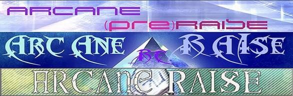 Arcane Raise - Complete Pack
