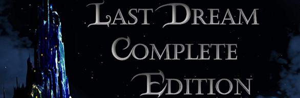 Last Dream: Complete Edition