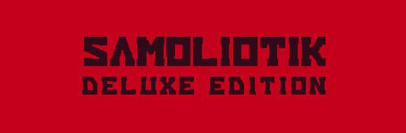 SAMOLIOTIK DELUXE EDITION