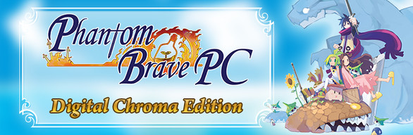 Phantom Brave PC Digital Chroma Edition / ファントム・ブレイブ PC デジタル限定版 (Game + Art Book)