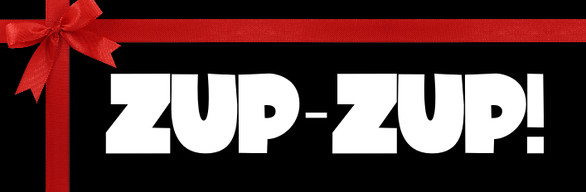 Zup-Zup! For gifts