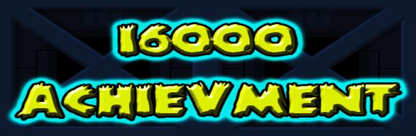 16000+ achievement