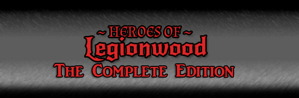 Heroes of Legionwood: Complete Edition