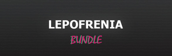 Lepofrenia Bundle