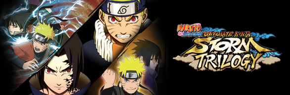 NARUTO SHIPPUDEN: Ultimate Ninja STORM Trilogy on Steam
