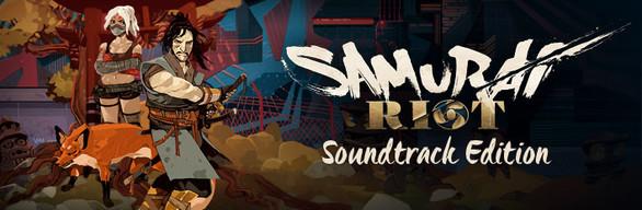 Samurai Riot Soundtrack Edition