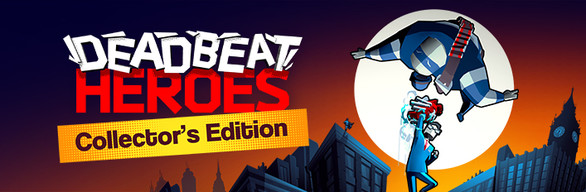Deadbeat Heroes Collector's Edition
