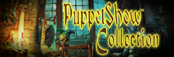 PuppetShow™ Collection