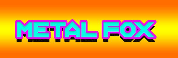 Metal Fox bandle