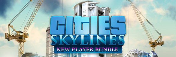 Cities: Skylines - New Player Bundle