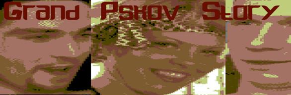 Grand Pskov Story +